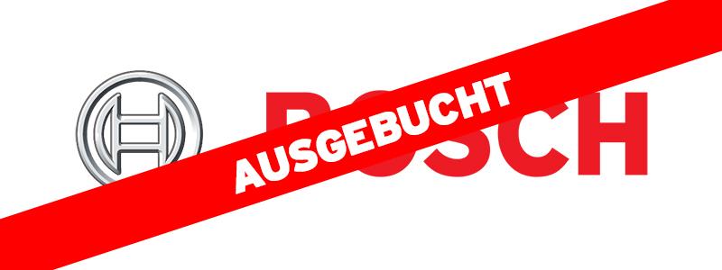 Bosch ausgebucht