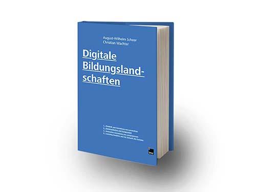 August-Wilhelm Scheer,  Christian Wachter  - Lehren und Lernen online