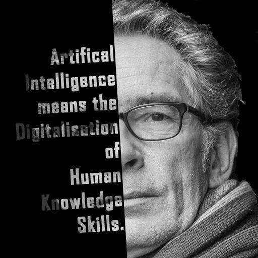 Reinhard Karger: Artifical Intelligence menas the Digitalisation of Human Knowledge Skills